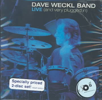DAVE WECKL BAND:LIVE AND VERY PLUGGED BY WECKL,DAVE (CD)