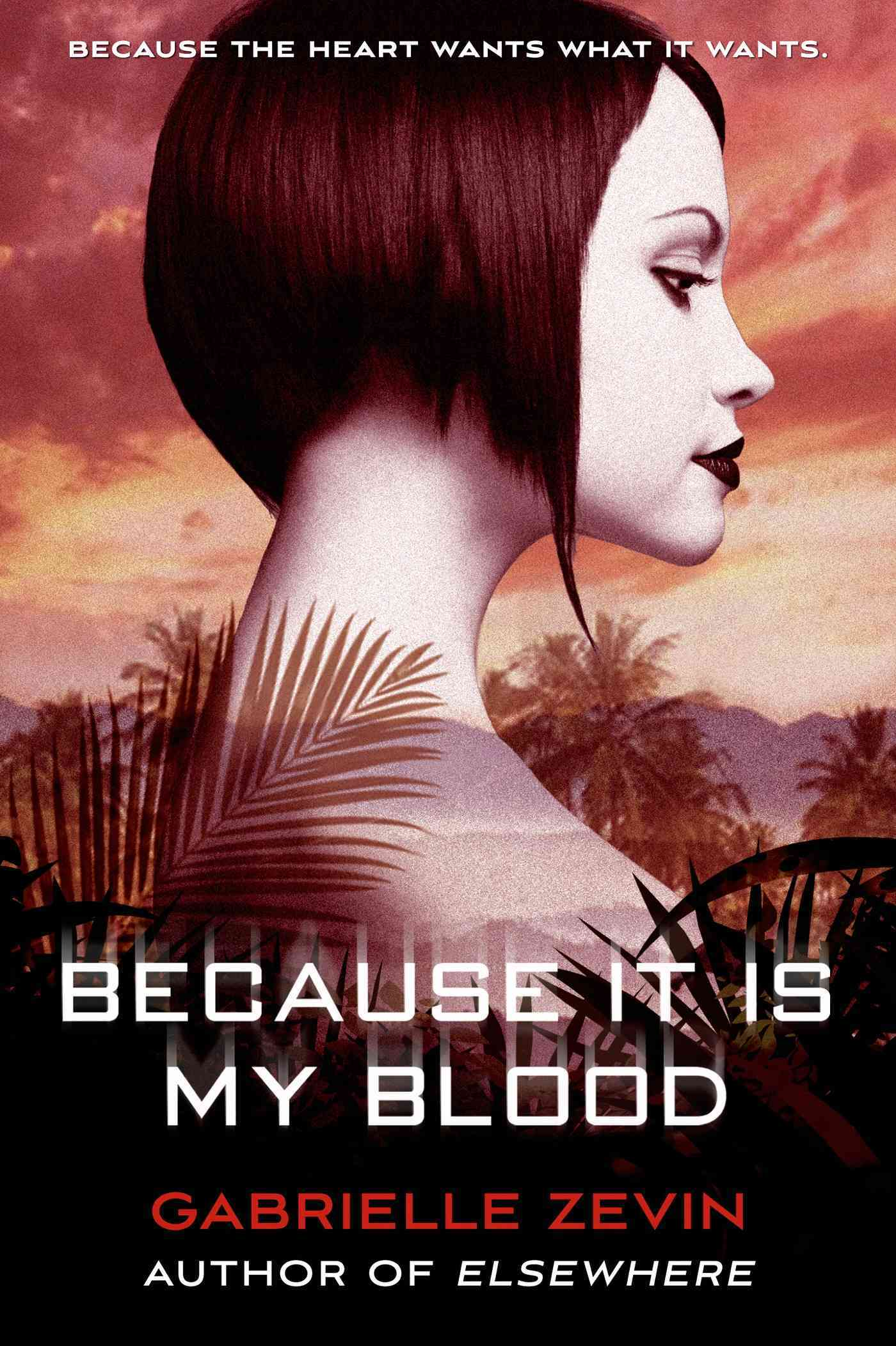 Because It Is My Blood By Zevin, Gabrielle