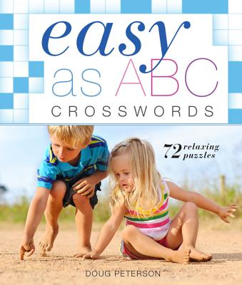 Easy as ABC Crosswords By Peterson, Doug